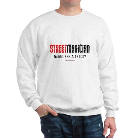 Wanna See a Trick? Sweatshirt