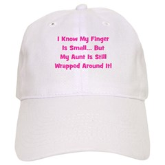 Aunt Wrapped Around Finger. P Baseball Cap