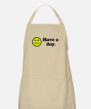 Have a day. BBQ Apron
