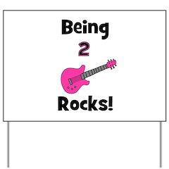 Being 2 Rocks! pink Yard Sign