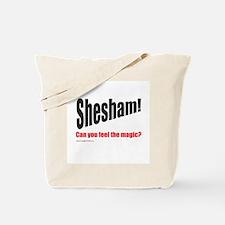 Shesham! Tote Bag