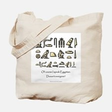 I Speak Egyptian Tote Bag