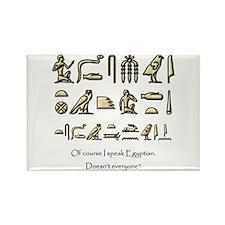 I Speak Egyptian Rectangle Magnet