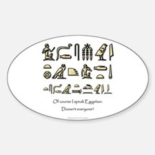 I Speak Egyptian Oval Decal