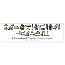 I Speak Egyptian White Bumper Bumper Sticker