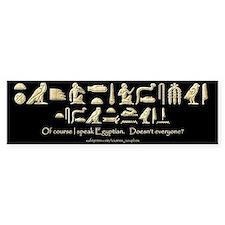 I Speak Egyptian Black Bumper Bumper Sticker