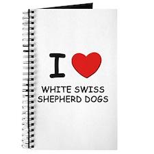 I love WHITE SWISS SHEPHERD DOGS Journal