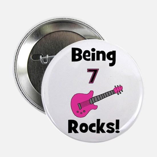 """Being 7 Rocks! pink 2.25"""" Button"""