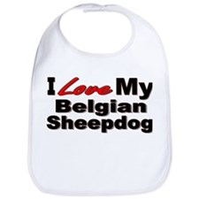I Love My Belgian Sheepdog Bib