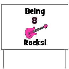Being 8 Rocks! pink Yard Sign