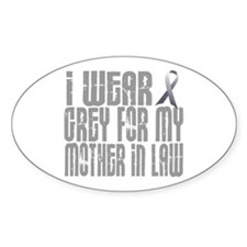 I Wear Grey For My Mother-In-Law 16 Oval Decal