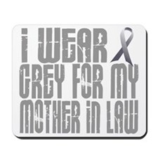 I Wear Grey For My Mother-In-Law 16 Mousepad