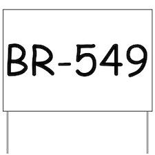 BR-549 Yard Sign