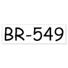 BR-549 Bumper Bumper Sticker