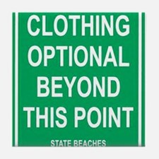clothing Optional funny sign Tile Coaster