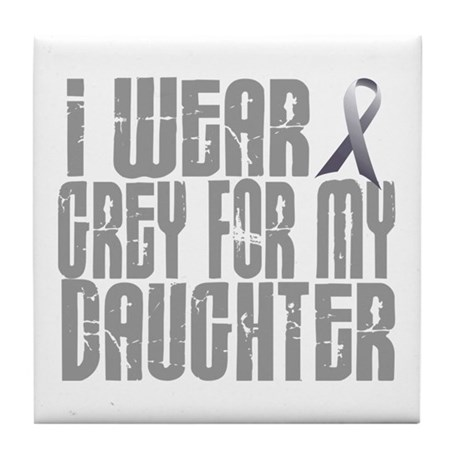 I Wear Grey For My Daughter 16 Tile Coaster