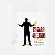 Edward 40 hands Greeting Card