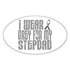 I Wear Grey For My Stepdad 16 Oval Decal
