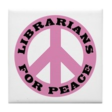 Librarians For Peace Tile Coaster