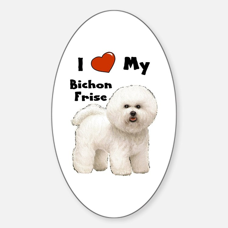 i love my bichon frise oval decal - Frise Vinyle