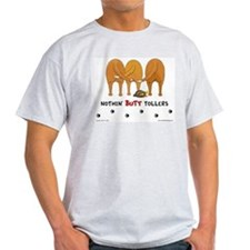 Nothin' Butt Tollers Ash Grey T-Shirt