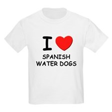 I love SPANISH WATER DOGS T-Shirt