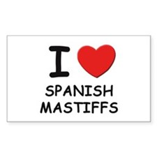 I love SPANISH MASTIFFS Rectangle Decal