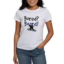 Bored? Board! Tee