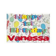 Vanessa's 1st Birthday Rectangle Magnet