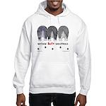 Nothin' Butt Sheepdogs Hooded Sweatshirt