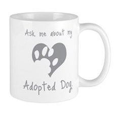 My Adopted Dog Mug