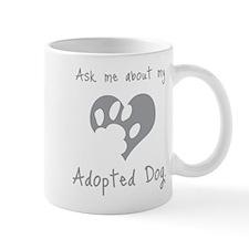 My Adopted Dog Mug