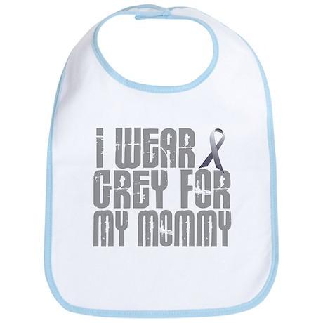 I Wear Grey For My Mommy 16 Bib