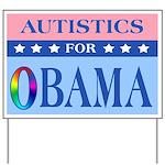 Autistics for Obama Yard Sign