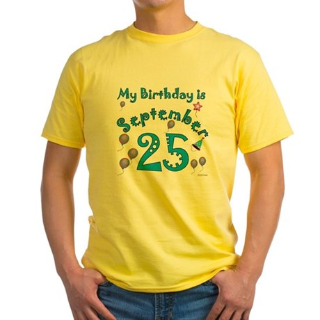 September 25th Birthday Yellow T-Shirt