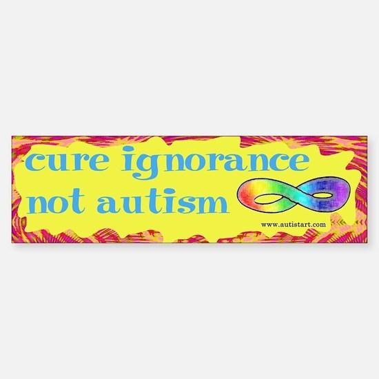 Cure Ignorance Bumper Bumper Bumper Sticker