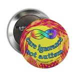 """Cure Ignorance 2.25"""" Button (10 pack)"""