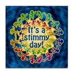 It's a Stimmy Day Tile Coaster