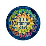 "It's a Stimmy Day 3.5"" Button"