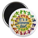 "It's a Stimmy Day 2.25"" Magnet (10 pack)"
