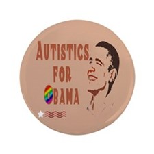 "Autistics for Obama 3.5"" Button (100 pack)"