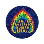 """Autistic Human Being 3.5"""" Button"""