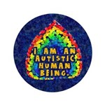 """Autistic Human Being 3.5"""" Button (100 pack)"""
