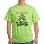 AS: We Will Not Disappear Green T-Shirt