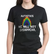 Autistics: Not Disappear Tee