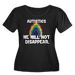 Autistics: Not Disappear Women's Plus Size Scoop N