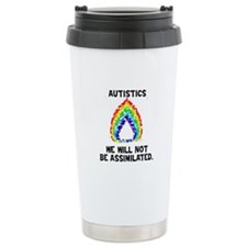We Will Not Be Assimilated Travel Mug