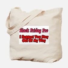 Black Friday Pro Tote Bag