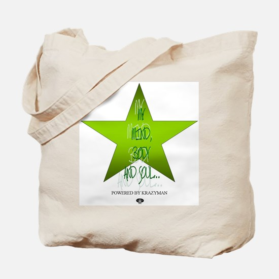 Mind Body and Soul Tote Bag