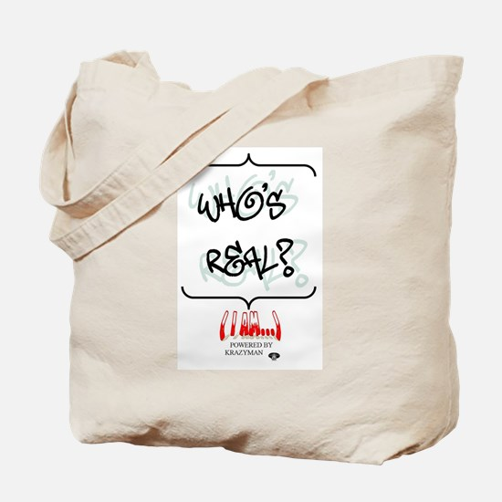Who's Real Tote Bag